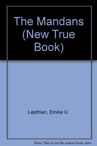 9780516411804: The Mandans (New True Book)