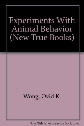 9780516412146: Experiments With Animal Behavior (New True Books)