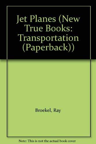 9780516412351: Jet Planes (New True Books: Transportation (Paperback))
