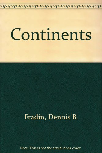 Continents (New True Books: Continents (Paperback)): Fradin, Dennis B.