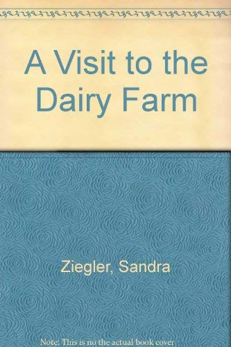9780516414966: A Visit to the Dairy Farm