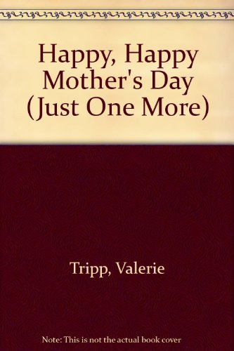 9780516415215: Happy, Happy Mother's Day (Just One More)