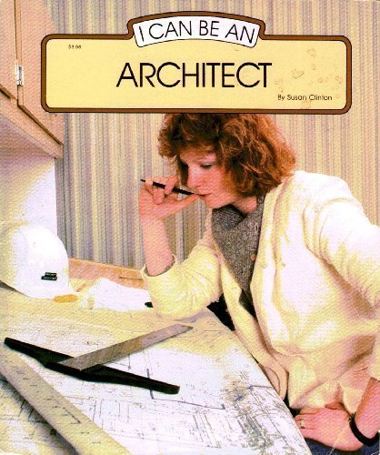 9780516418902: I Can Be an Architect (I Can Be Books)