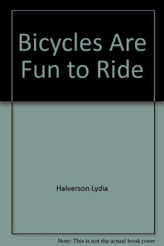 9780516419756: Bicycles Are Fun to Ride