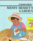 9780516420080: Messy Bessey's Garden (Rookie Readers (Please See Individual Levels))