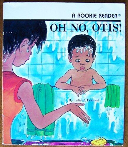 9780516420097: Oh No, Otis! (Rookie Readers)
