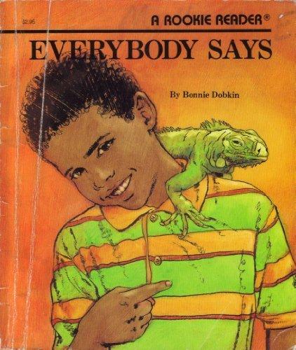 Everybody Says (Rookie Readers): Dobkin, Bonnie