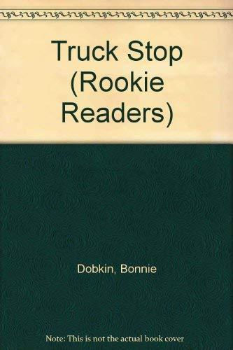 9780516420271: Truck Stop (Rookie Readers)