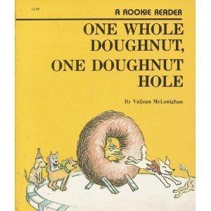 9780516420318: One Whole Doughnut, One Doughnut Hole (Rookie Reader Series)