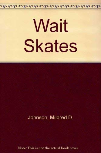 9780516420394: Wait Skates (Rookie Readers (Please See Individual Levels))