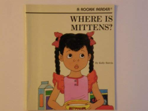 9780516420608: Where Is Mittens? (Rookie Readers)