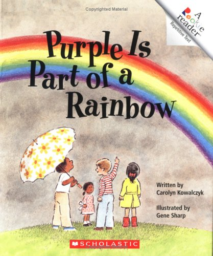 9780516420684: Purple Is Part of a Rainbow (Rookie Reader) (Rookie Reader Repetitive Text)