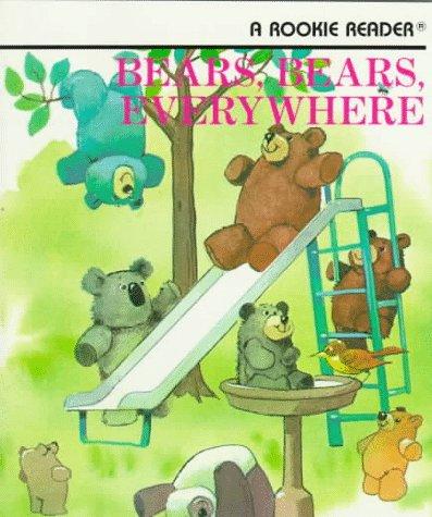9780516420851: Bears, Bears, Everywhere (Rookie Readers)