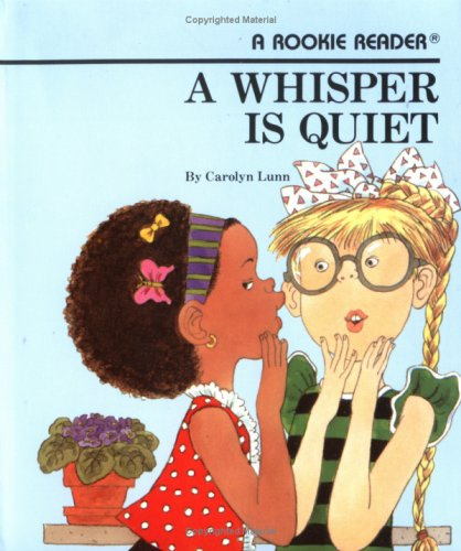 9780516420875: A Whisper Is Quiet (Rookie Readers)
