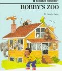 9780516420899: Bobby's Zoo (Rookie Readers)