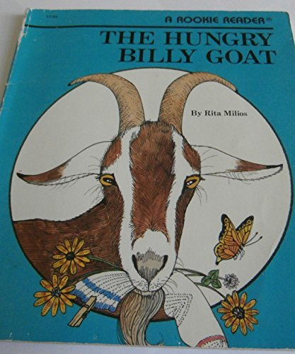 The Hungry Billy Goat (Rookie Readers): Rita Milios