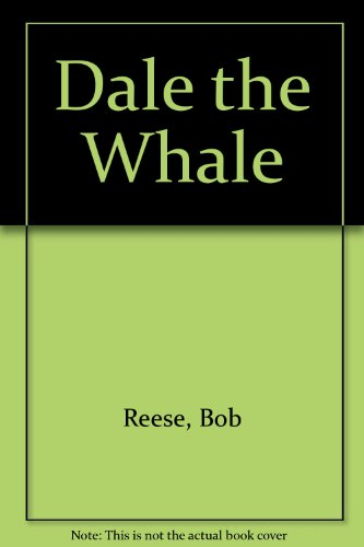 9780516423135: Dale the Whale