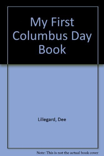 9780516429090: My First Columbus Day Book (My First Holiday Books)
