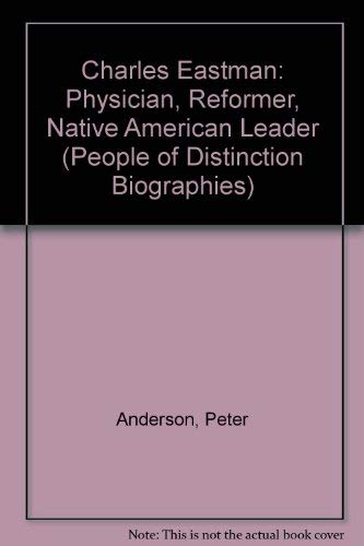 9780516432786: Charles Eastman: Physician, Reformer, Native American Leader (People of Distinction Biographies)