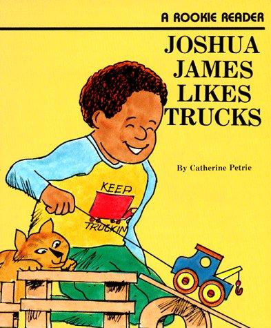 9780516435251: Joshua James Likes Trucks (Rookie Readers (Please See Individual Levels))