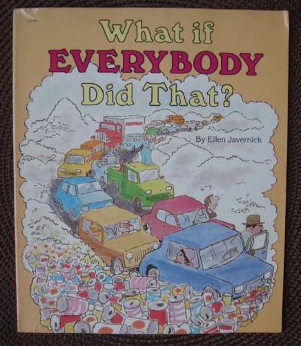 9780516436692: What If Everybody Did That by Ellen Javernick (1990-10-01)