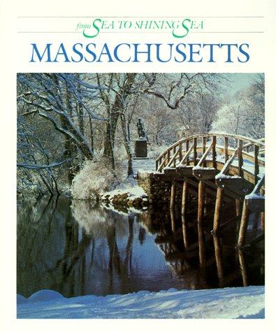 Massachusetts from Sea to Shining Sea: Fradin, Dennis Brindell; Fradin, Judith Bloom