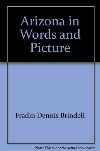 9780516439037: Arizona in Words and Picture