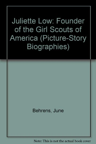 9780516441719: Juliette Low: Founder of the Girl Scouts of America (Picture-Story Biographies)