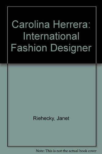 9780516441788: Carolina Herrera: International Fashion Designer