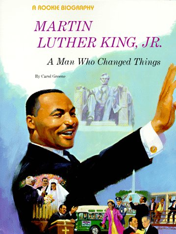 9780516442051: Martin Luther King Jr.: A Man Who Changed Things (Rookie Biographies)