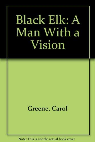 9780516442136: Black Elk: A Man With a Vision (Rookie Biography)