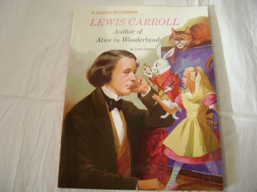 9780516442273: Lewis Carroll: Author of Alice in Wonderland (Rookie Biographies)