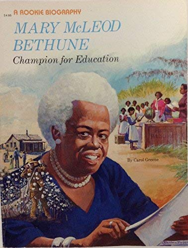 9780516442556: Mary McLeod Bethune: Champion for Education (Rookie Biography)