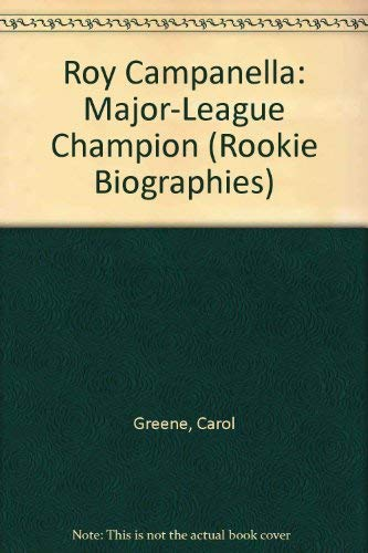 9780516442617: Roy Campanella: Major-League Champion (Rookie Biographies)
