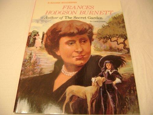 9780516442686: Frances Hodgson Burnett: Author of the Secret Garden (Rookie Biography)