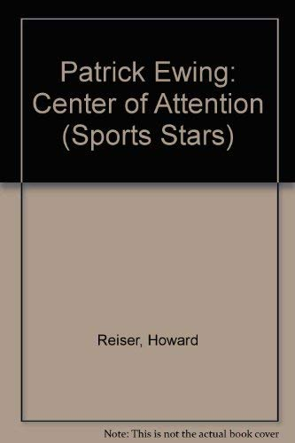9780516443881: Patrick Ewing: Center of Attention (Sports Stars)