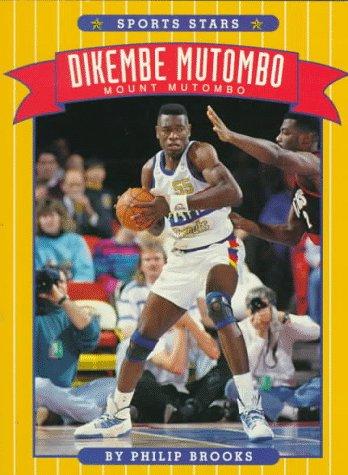 9780516443928: Dikembe Mutombo: Mount Mutombo (Sports Stars Series)