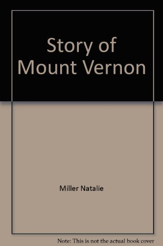 9780516446240: Story of Mount Vernon