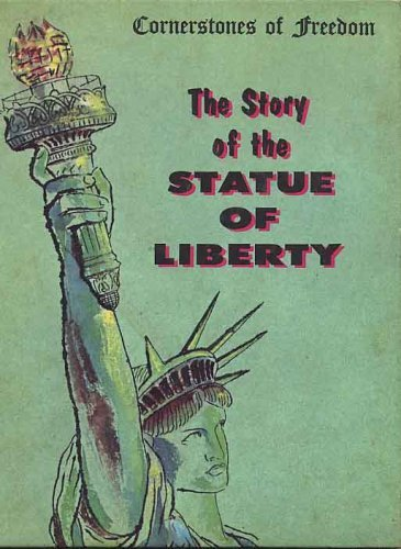 The Story of the Statue of Liberty (Cornerstones of Freedom): Natalie Miller