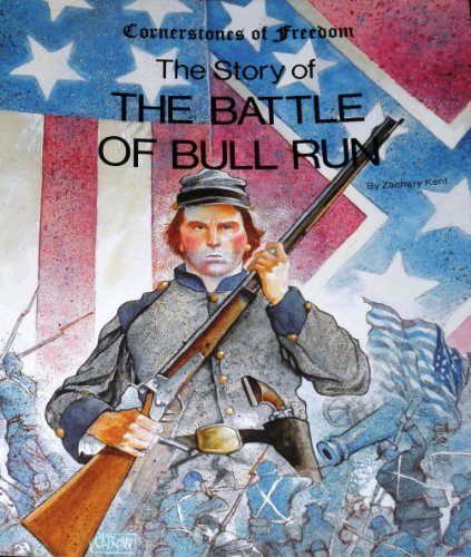 9780516447032: The Story of the Battle of Bull Run (Cornerstones of Freedom (Paperback))