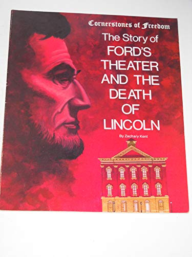 9780516447292: The Story of Ford's Theater and the Death of Lincoln (Cornerstones of Freedom (Paperback))