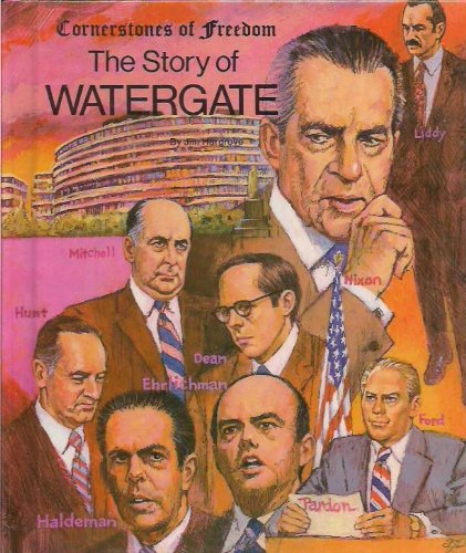 9780516447414: The Story of Watergate (Cornerstones of Freedom)