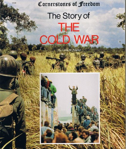 9780516447506: The Story of the Cold War (Cornerstones of Freedom)
