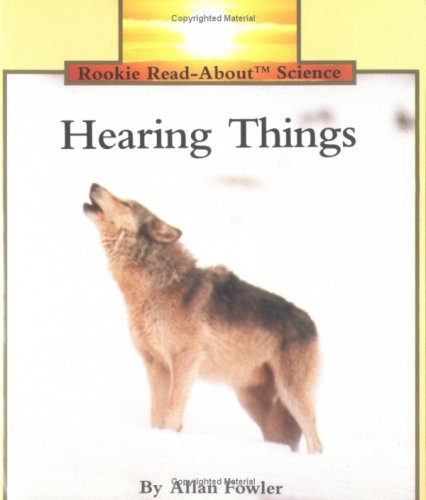 9780516449098: Hearing Things (Rookie Read-About Science)