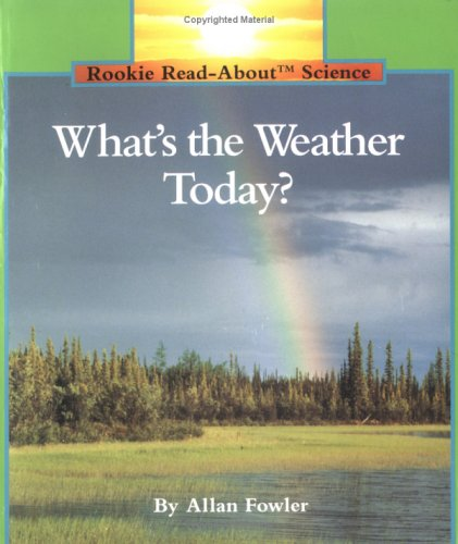 9780516449180: What's the Weather Today?-Pbk (Rookie Read-About Science (Paperback))