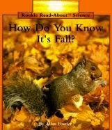 9780516449227: How Do You Know It's Fall? (Rookie Read-About Science)