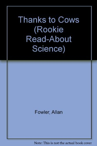 9780516449241: Thanks to Cows (Rookie Read-About Science)