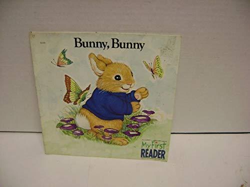 9780516453521: Bunny, Bunny (My First Reader)