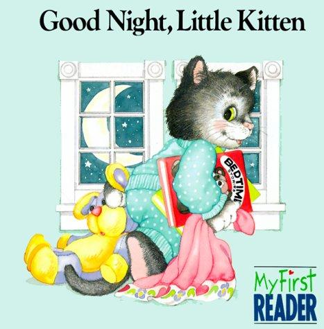 9780516453545: Good Night, Little Kitten (My First Reader)