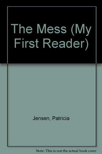 9780516453576: The Mess (My First Reader)
